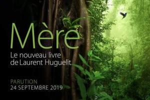 Le secret des arbres 20190717-mere--l-enseignement-spirituel-de-la-foret-amazonie-de-laurent-huguelit